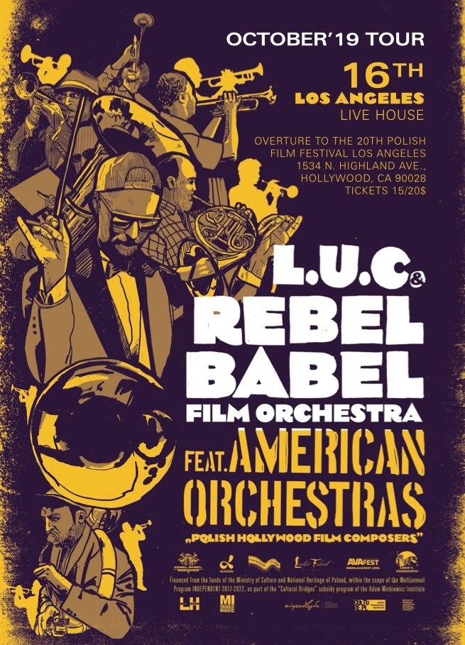 L.U.C & REbel Babel Film Orchestra