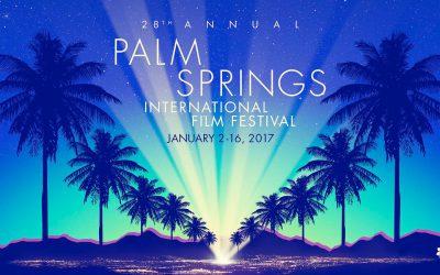 Palm Springs International Film FestivalJanuary 2 – 15, 2017